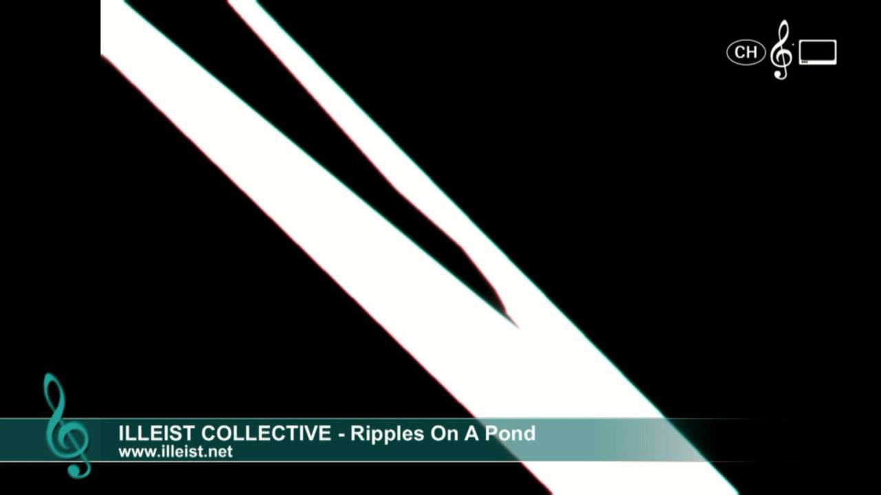 Illeist Collective - Ripples on a Pond