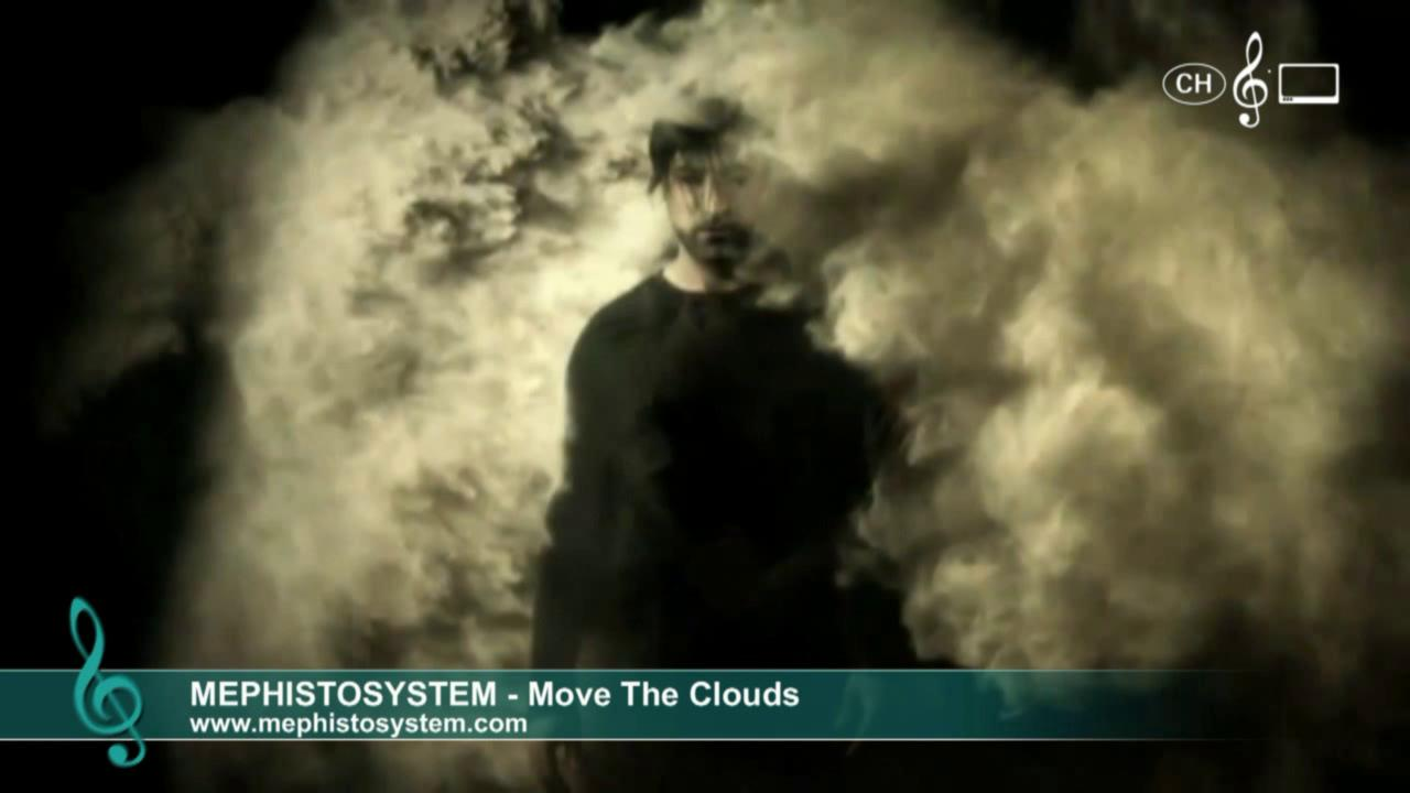 Mephistosystem - Move The Clouds