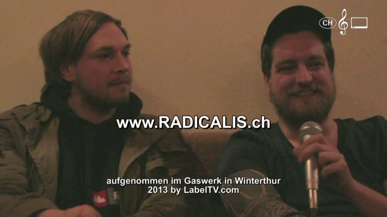 Radicalis - Interview im Gaswerk 2013