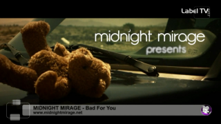 Midnight Mirage - Bad For You