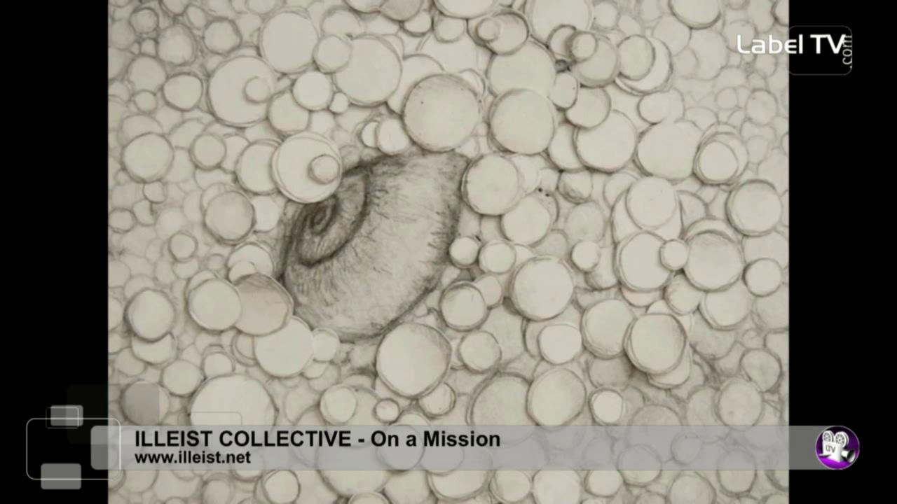 Illeist Collective - On a Mission