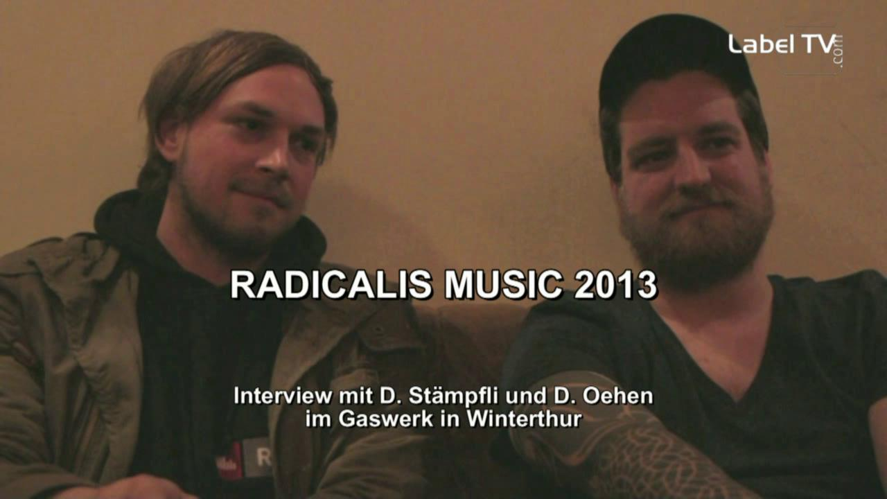 Radicalis - Interview im Gaswerk 2013