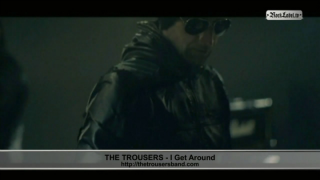 The Trousers - I get around