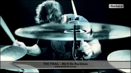 The Frail - We'll Be Reckless